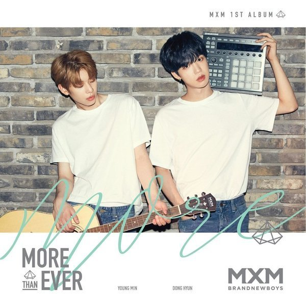 MXM (BRANDNEWBOYS) – MORE THAN EVER