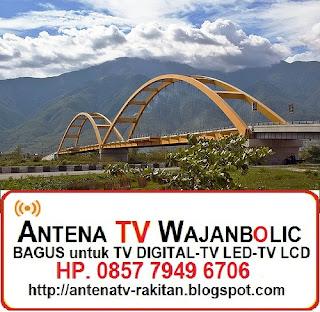 Jual ANTENA TV WAJANBOLIC Palu Sulawesi Tengah