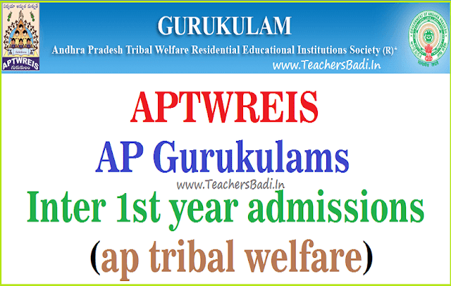 APtwreis,gurukulam Inter 1st year admissions,ap tribal welfare