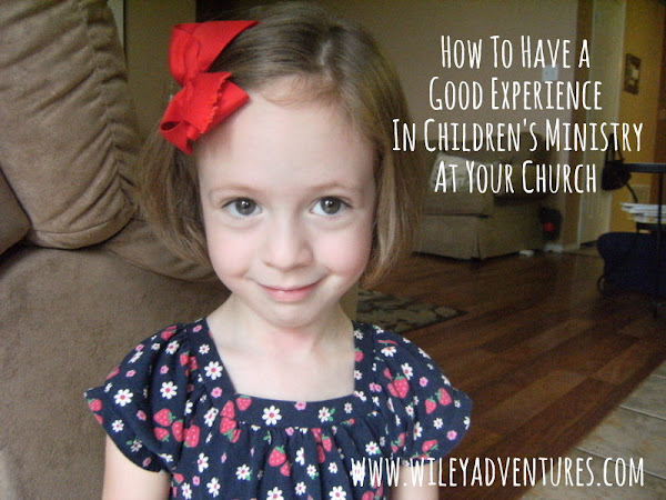 How To Have A Good Experience In Children's Ministry At Your Church