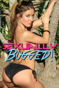 Sexually Bugged (2014)