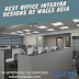 Best Office Interior Designs by Walls Asia Architects and Interior Designers