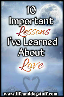 10 Important Lessons I've Learned About Love