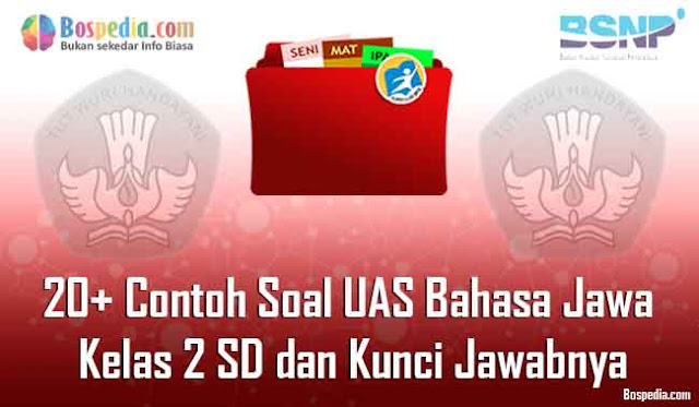 20+ Contoh Soal UAS Bahasa Jawa Kelas 2 SD dan Kunci Jawabnya Terbaru