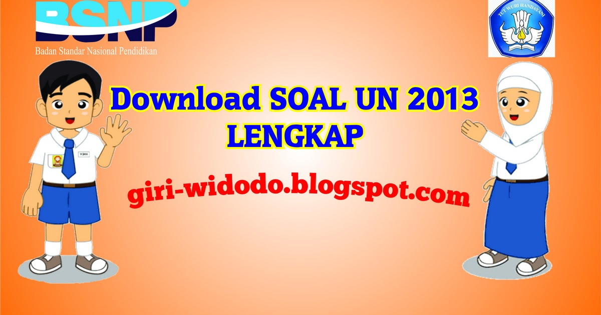 Download Soal Un Smp 2013 Lengkap 20 Paket Soal Giri Widodo