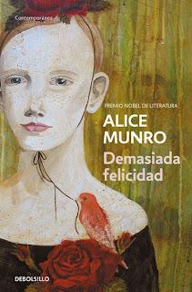Demasiada felicidad Alice Munro