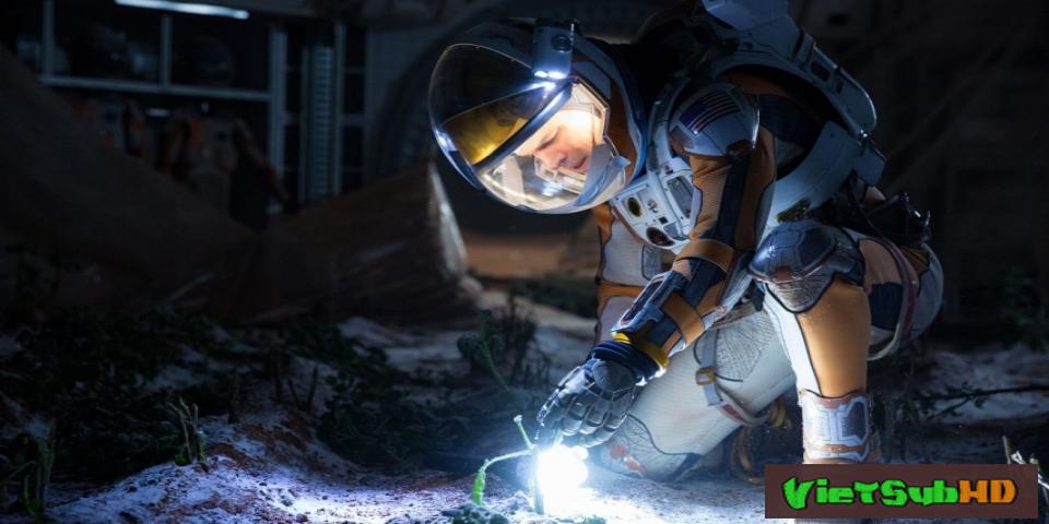 Phim Người Về Từ Sao Hỏa VietSub HD | The Martian 2015