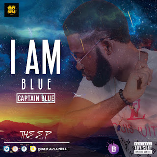 Album: Captain Blue - I AM BLUE (The EP) || @iamcaptainblue
