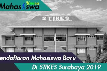 Pendaftaran Mahasiswa STIKES Surabaya 2019