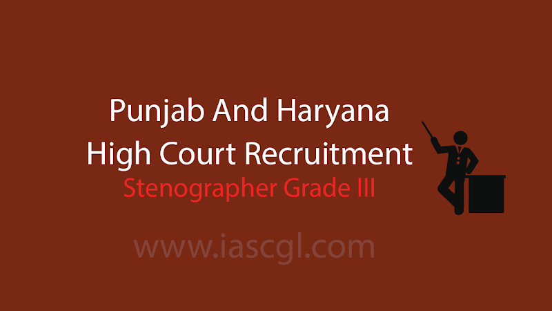 Punjab & Haryana High Court Recruitment 2018