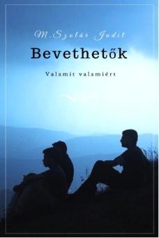 M. Szolár Judit Bevethetők könyv borito