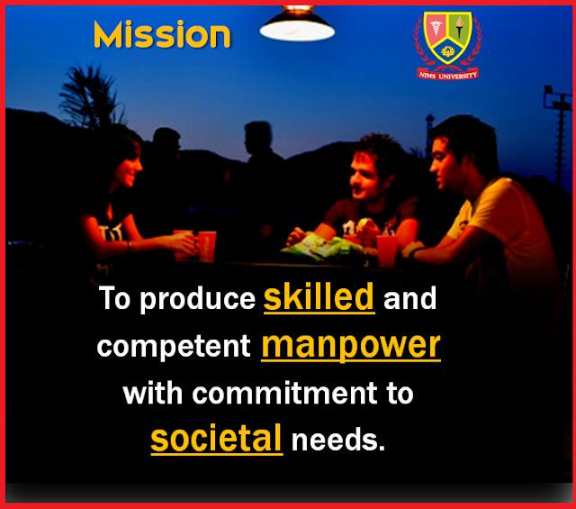 Mission of Nims University Jaipur