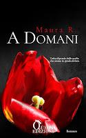 https://lindabertasi.blogspot.com/2019/04/cover-reveal-domani-di-maura-r.html