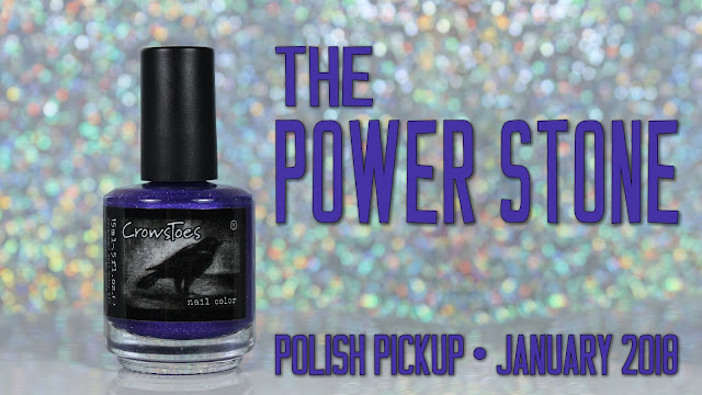 CrowsToes Nail Color | The Power Stone | Polish Pickup January 2018 • Crystals & Gemstones