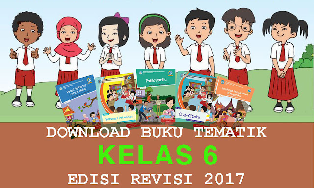 Download Buku Tematik kelas 6 Revisi 2017 Semester 2