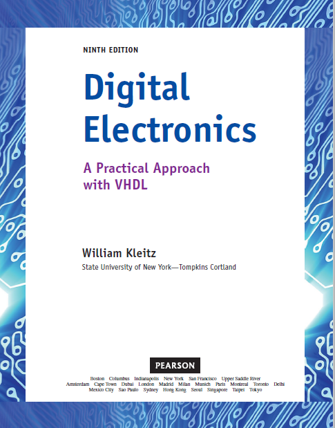Kleitz Digital, Electronics ,A ,Practical, Approach ,with ,VHDL  ,9th ,c2012, txtbk