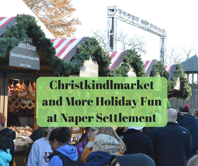 Christkindlmarket, Naper Lights and Vintage Gadgets Exhibit at Naper Settlement in Naperville