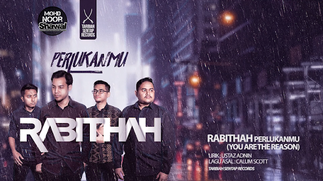 Lirik Rabithah - PerlukanMu (You Are The Reason Cover