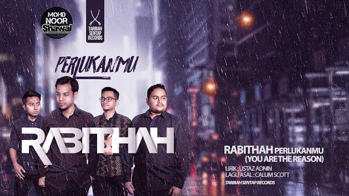 Lirik Rabithah - PerlukanMu (You Are The Reason Cover