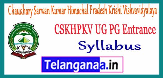CSKHPKV Chaudhary Sarwan Kumar Himachal Pradesh Krishi Vishvavidyalaya Entrance Syllabus 2018