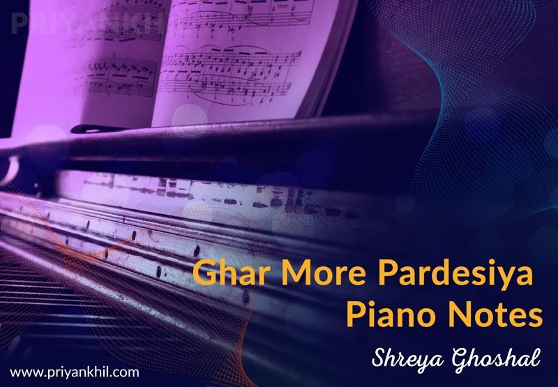 Ghar More Pardesiya Piano Notes Kalank | Shreya Ghoshal