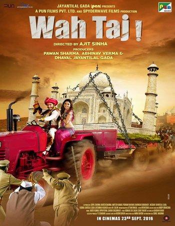 Wah Taj (2016) Hindi 720p