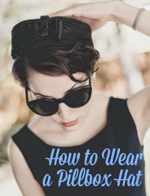 How to Wear a Pillbox Hat