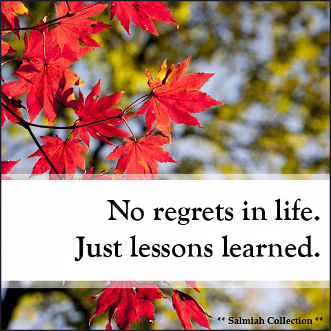 Inspirational Quote 28: No regrets in life