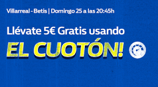 william hill promocion Villarreal vs Betis 25 noviembre