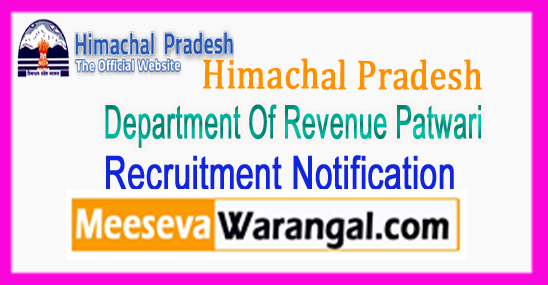 HP Himachal Pradesh Department Of Revenue Patwari Recruitment Notification 2017 Applications