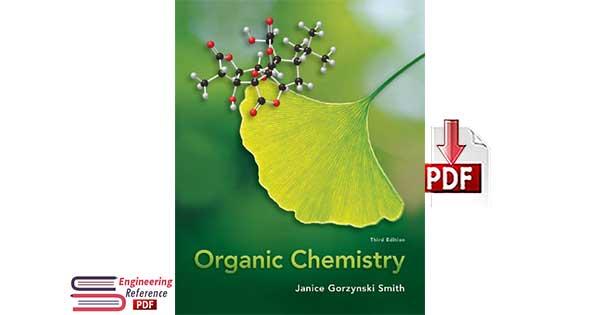 Download Organic Chemistry Third Edition by Janice Gorzynski Smith PDF