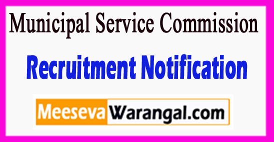 MSC Municipal Service Commission Recruitment Notification