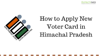 How to Apply for New Voter Card in Himachal Pradesh