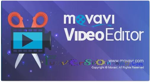 Movavi Video Editor Full Version