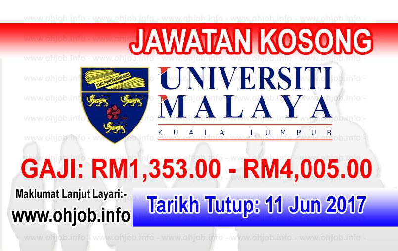 Jawatan Kerja Kosong Universiti Malaya - UM logo www.ohjob.info jun 2017