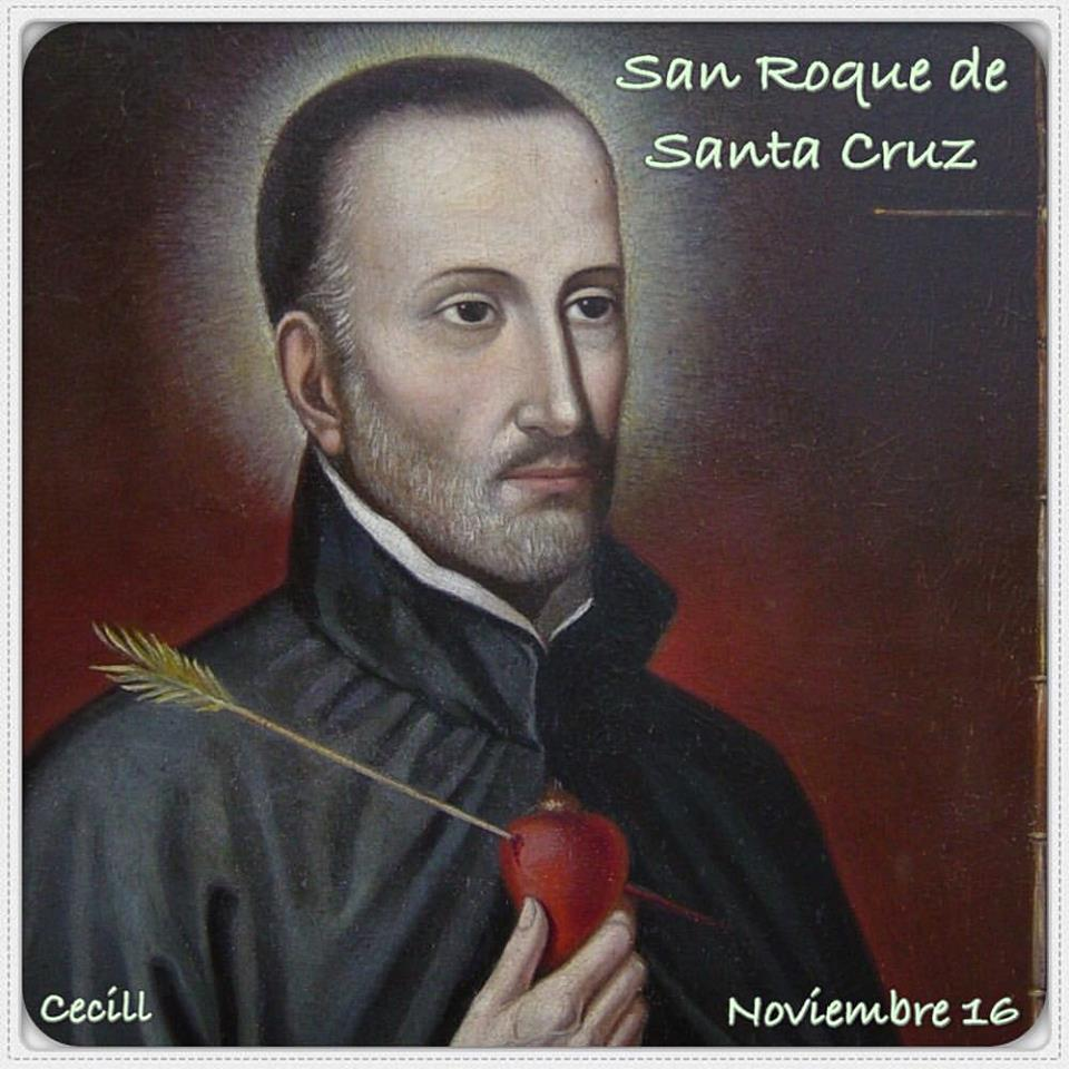 ® Santoral Católico ®: SAN ROQUE DE SANTA CRUZ, SACERDOTE ...