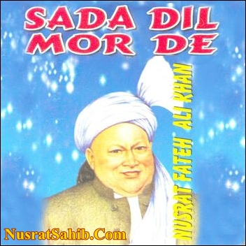 Biba Sada Dil Mor De Lyrics Translation in English Nusrat Fateh Ali Khan [NusratSahib.Com]
