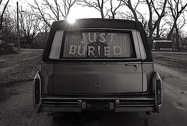 Funny Just Buried Funeral Hearse Sign Dark Humor Image