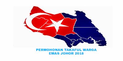 Permohonan Takaful Warga Emas Negeri Johor (TWENJ) 2018