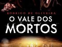 """Resenha Nacional: """"O Vale dos Mortos"""" -  Rodrigo de Oliveira"""