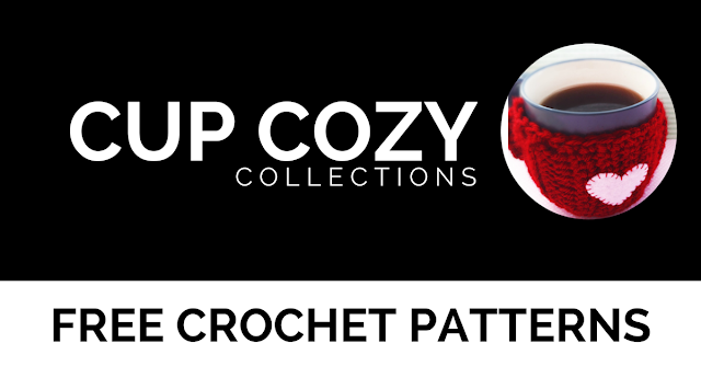 Cup Cozy Round Up | Free Crochet Patterns by I'm Hooked!