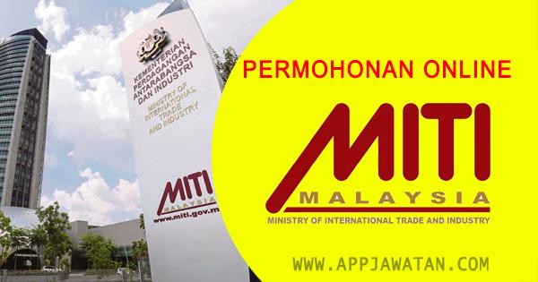 Jawatan Kosong di Kementerian Perdagangan Antarabangsa dan Industri (MITI)