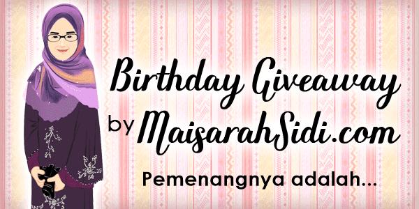 Pemenang Birthday Giveaway by MaisarahSidi.com