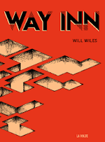 Will Wiles Way Inn La Volte