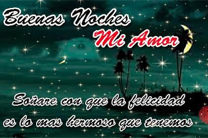 Imagenes Y Frases Tiernas De Buenas Noches Mi Amor