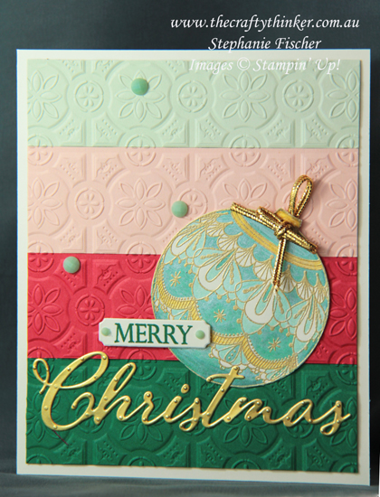 #thecraftythinker  #stampinup  #christmascard  #cardmaking  #rubberstamping  #shimmerpaint , #crazycraftersbloghop , Xmas card, Beautiful Baubles, Merry Christmas To All, Stampin' Up Australia Demonstrator, Stephanie Fischer, Sydney NSW