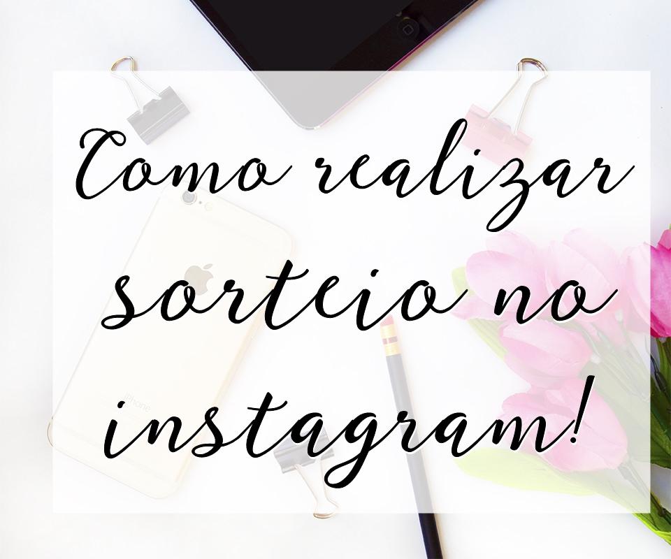 Como realizar sorteio no Instagram
