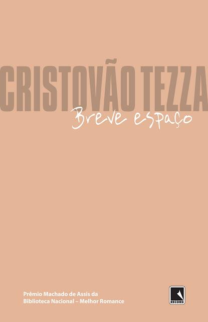 Breve espaço - Cristovão Tezza