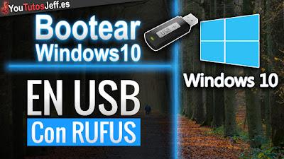 Bootear Windows 10, Bootear Windows 10 en USB, usb, bootear