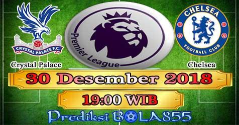 Prediksi Bola855 Crystal Palace vs Chelsea 30 Desember 2018